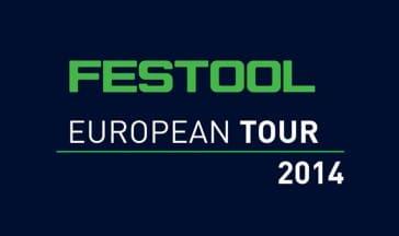 Festool European Tour 2014